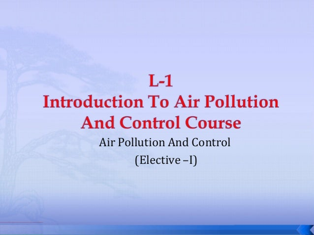 Air Pollution And Control (Elective –I)
