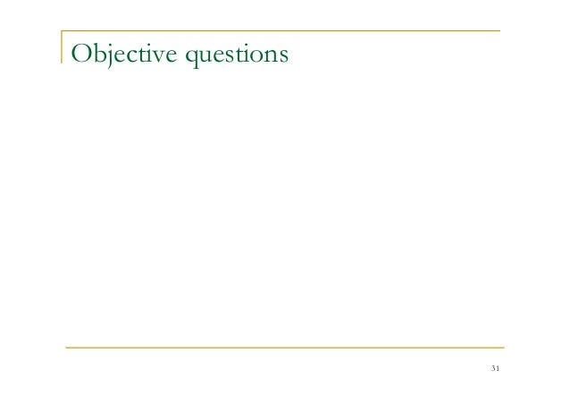 Objective questions 31