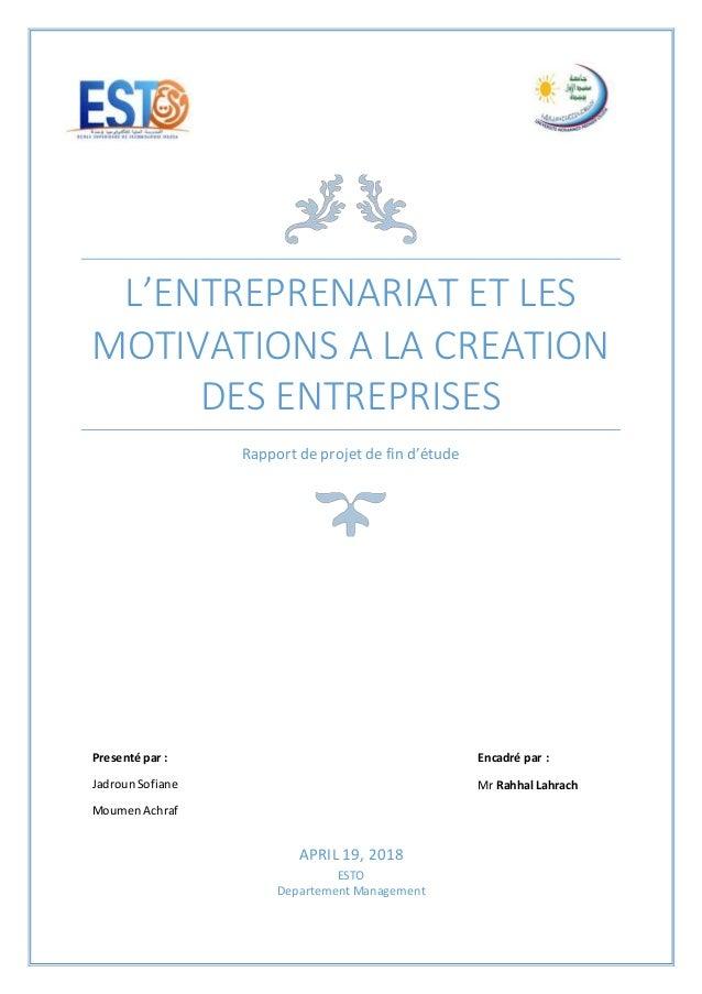 Entrepreneuriat Et Les Motivations à La Création D Une