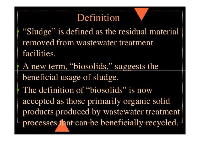 A] SLUDGE TREATMENT • Thickening • Conditioning • Dewatering • Drying • Incineration • Disposal