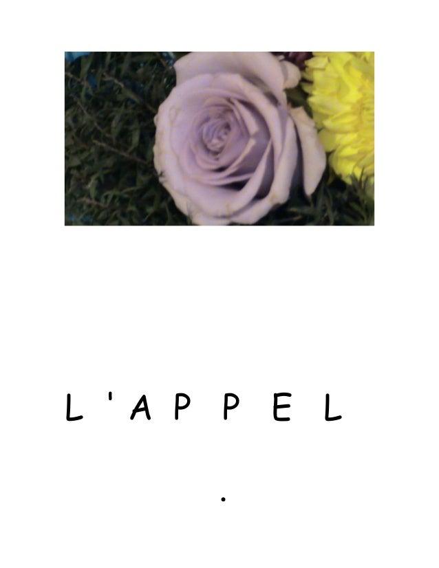 L ' A P P E L .