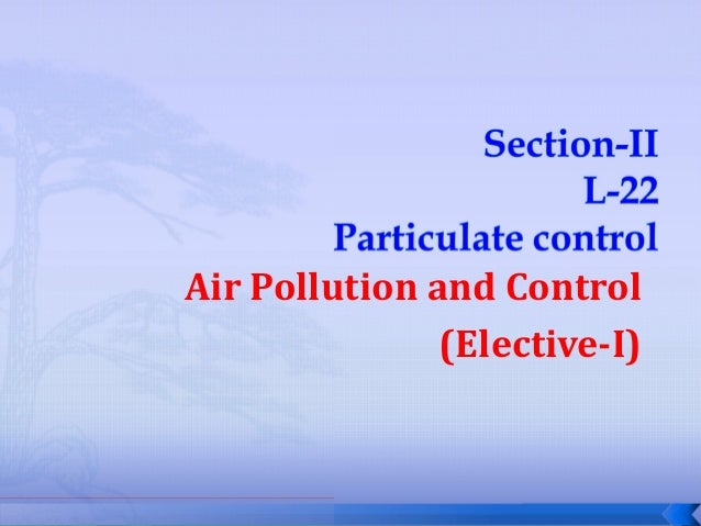 Air Pollution and Control (Elective-I)