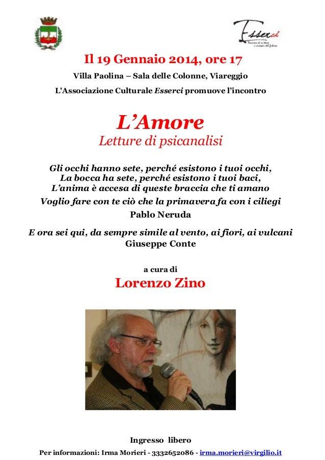 Il 19 Gennaio 2014, ore 17 Villa Paolina – Sala delle Colonne, Viareggio L'Associazione Culturale Esserci promuove l'incon...
