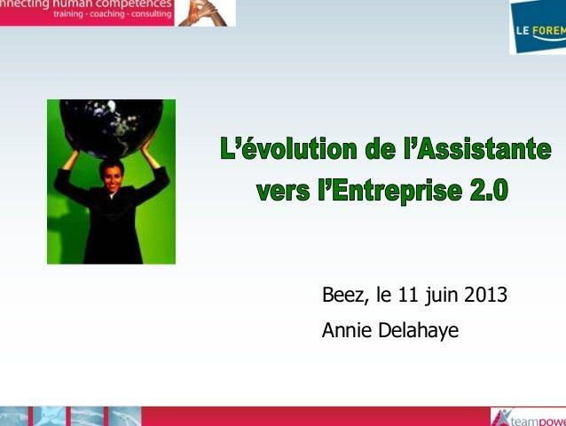 Beez, le 11 juin 2013Annie Delahaye