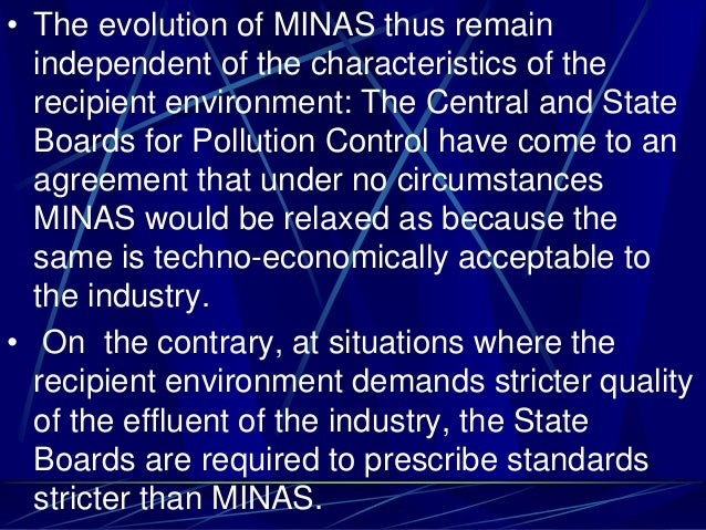 • The evolution of MINAS thus remain independent of the characteristics of the recipient environment: The Central and Stat...