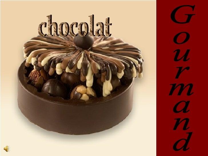 Gourmand chocolat