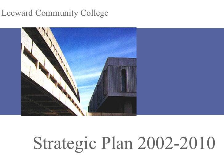 Strategic Plan 2002-2010 Leeward Community College