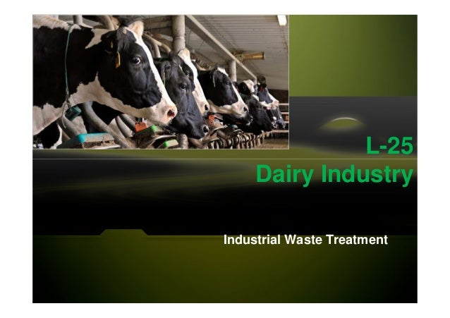 L-25 Dairy Industry Industrial Waste Treatment