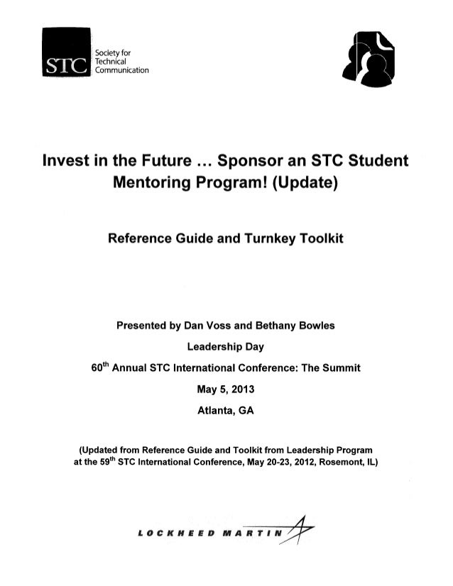 Society forTechnicalCommunicationInvest in the Future ... Sponsor an STC StudentMentoring Program! (Update)Reference Guide...