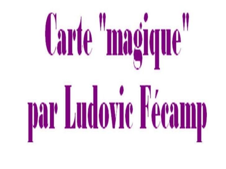 L.fécamp carte magique