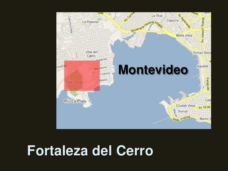 Montevideo<br />Fortaleza del Cerro<br />