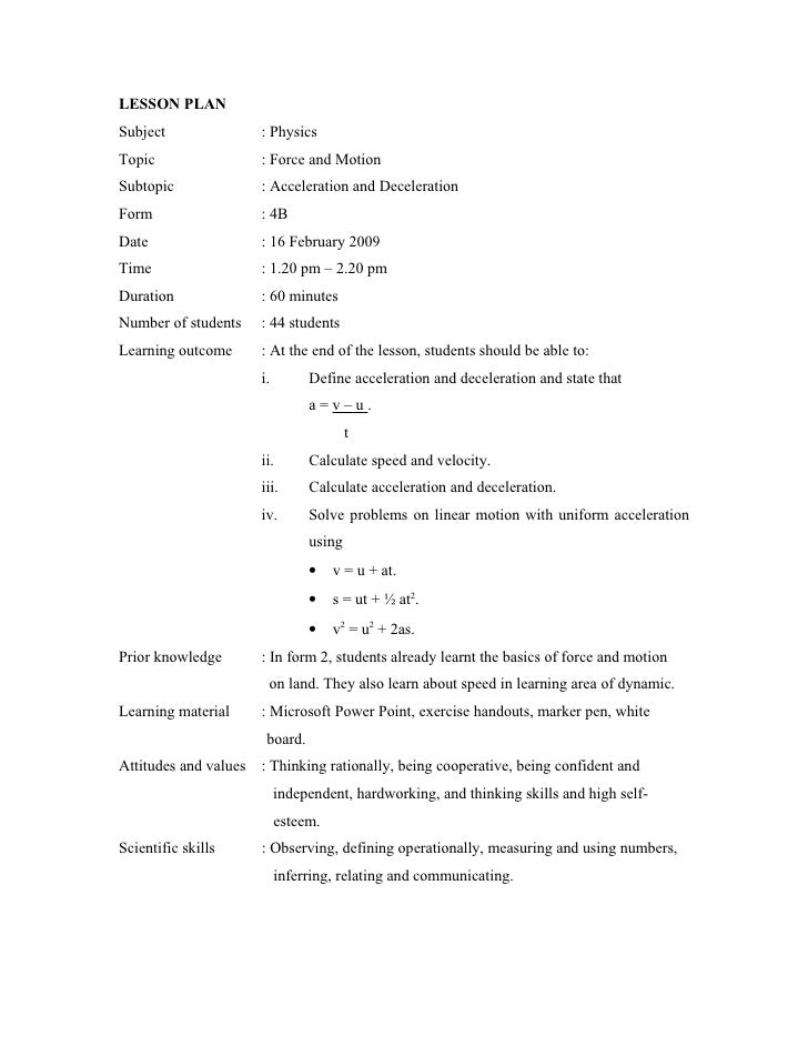 LESSON PLAN Subject               : Physics Topic                 : Force and Motion Subtopic              : Acceleration ...