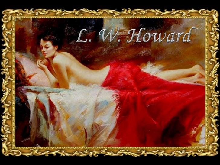 L. W. Howard<br />