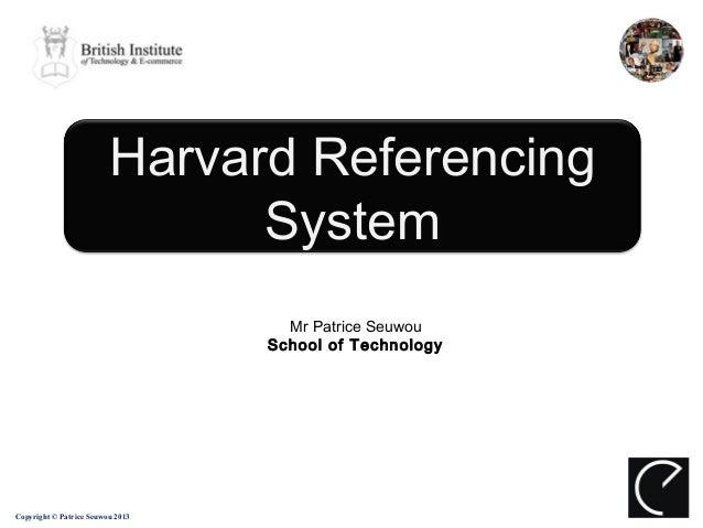 Harvard Referencing                               System                                    Mr Patrice Seuwou             ...