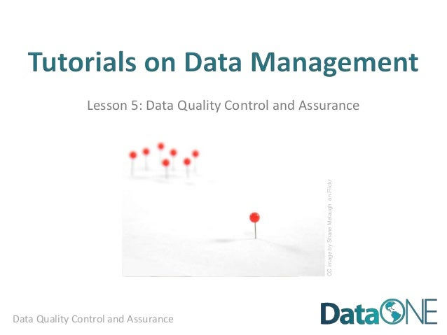 Lesson 5: Data Quality Control and Assurance                                                                              ...