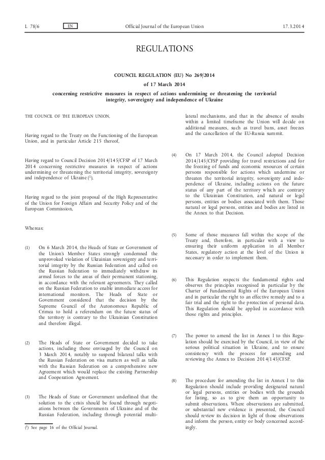 REGULATIONS COUNCIL REGULATION (EU) No 269/2014 of 17 March 2014 concerning restrictive measures in respect of actions und...