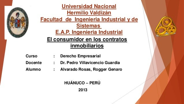 Universidad Nacional Hermilio Valdizán Facultad de Ingenieria Industrial y de Sistemas E.A.P. Ingenieria Industrial El con...