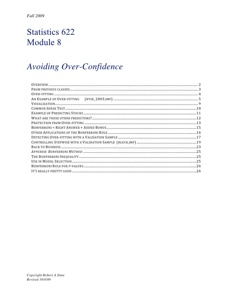 Fall 2009   Statistics 622 Module 8  Avoiding Over-Confidence   OVERVIEW ....................................................