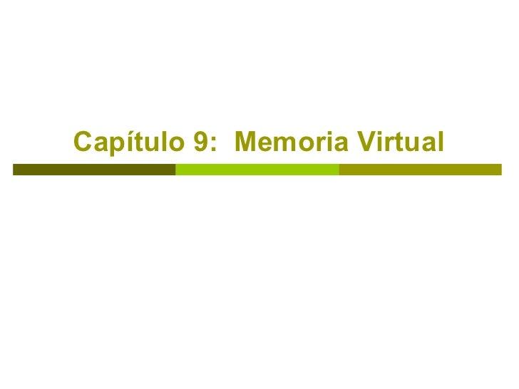 Capítulo 9:  Memoria Virtual