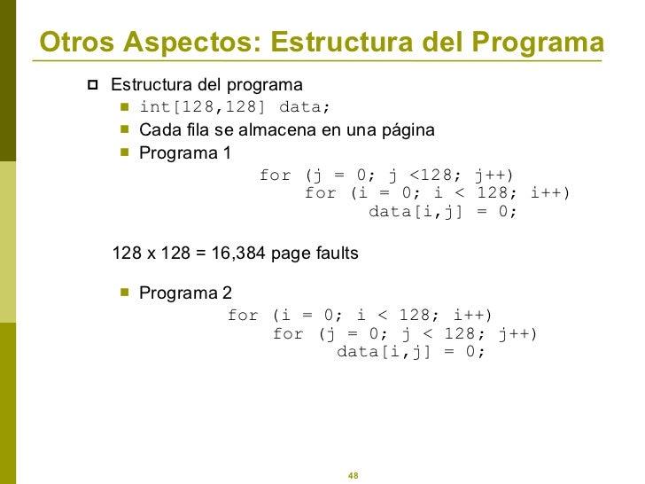 Otros Aspectos: Estructura del Programa <ul><li>Estructura del programa </li></ul><ul><ul><li>int[128,128] data; </li></ul...