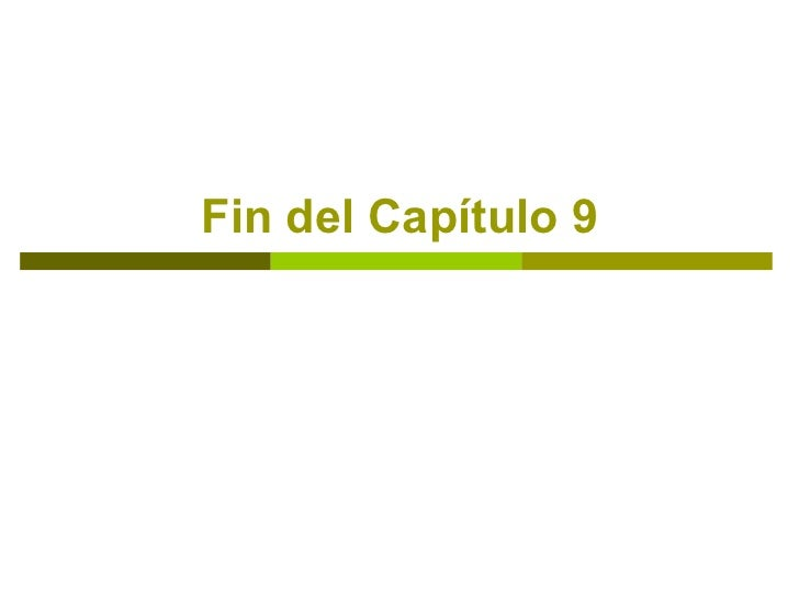 Fin del Capítulo 9
