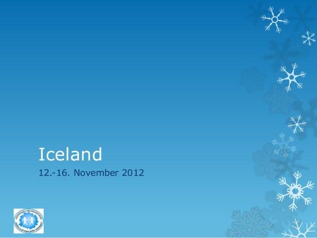 Iceland 12.-16. November 2012