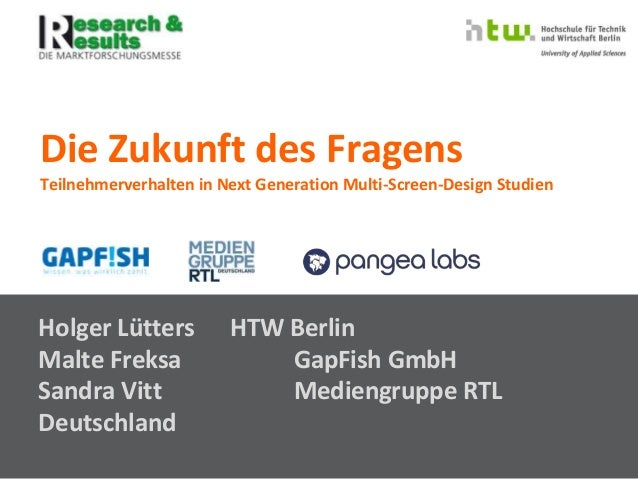 © InnoRadar - InnoLab 09.10.2014 - Prof. Dr. Holger LüttersDie Zukunft des Fragens - Prof. Dr. Holger Lütters - HTW Berlin...