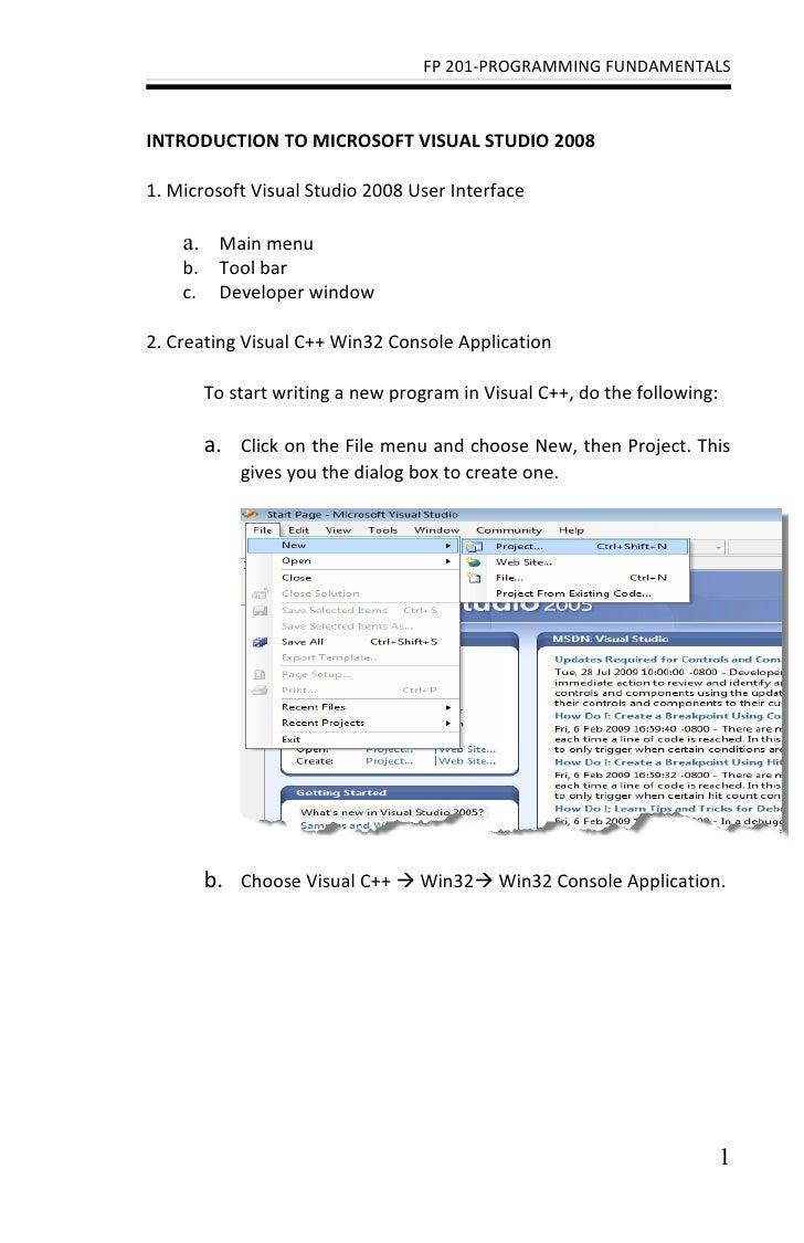 FP 201-PROGRAMMING FUNDAMENTALSINTRODUCTION TO MICROSOFT VISUAL STUDIO 20081. Microsoft Visual Studio 2008 User Interface ...
