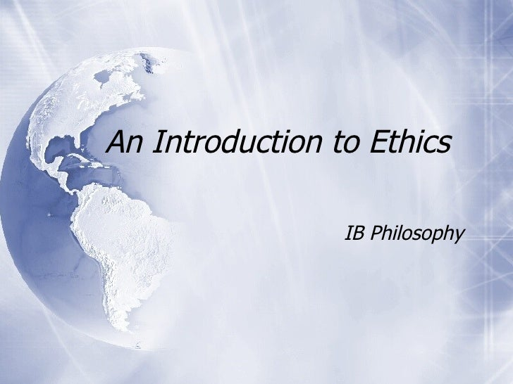 An Introduction to Ethics  IB Philosophy