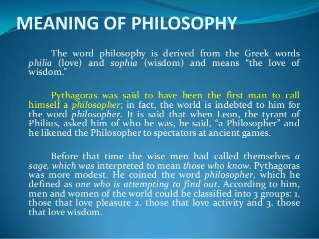 philosophy meaning Definition and meaning genuine and verbal disputes we've seen that sloppy or misleading use of ordinary language can seriously limit our ability to create and.
