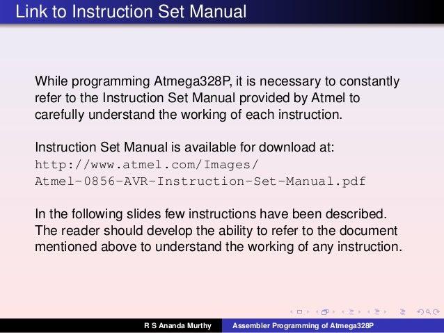 avr instruction set manual Appendix a: summary of atmel avr instruction set mnemonics operands operation affected flags #clocks #clocks xmega arithmetic and logic instructions add rd, rr rd d rd + rr z,c,n,v,s,h 1 adc rd, rr rd d rd + rr + c z,c,n,v,s,h 1 adiw(1) rd, k rd+1:rd d rd+1:rd + k z,c,n,v,s 2 sub rd, rr.