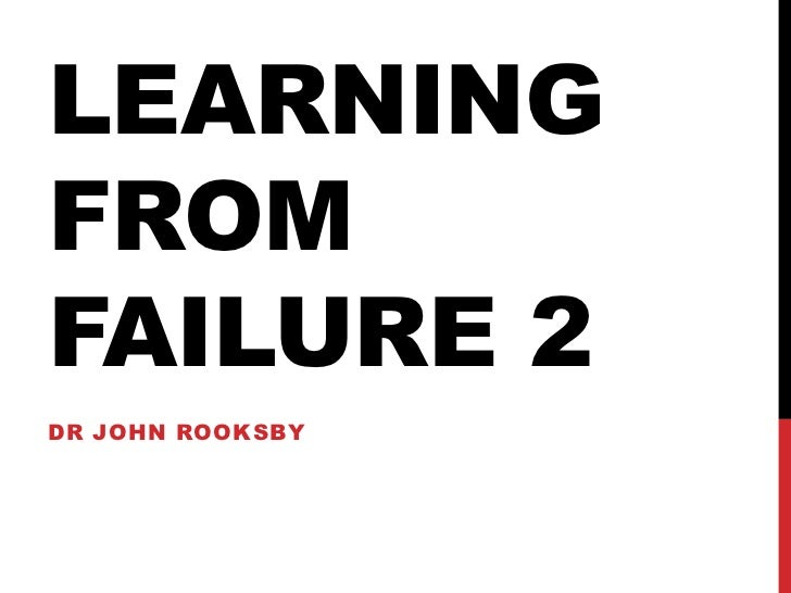 LEARNINGFROMFAILURE 2DR JOHN ROOKSBY