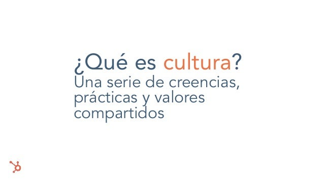 Cultura HubSpot - Cómo crear la mejor empresa posible Slide 2
