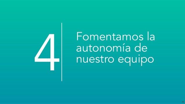 36 Fomentamos la autonomía de nuestro equipo 4