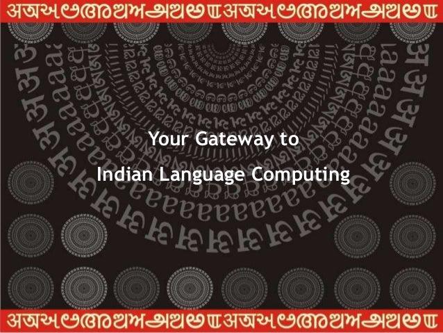 Graphics & Intelligence          Based Script Technology     Your Gateway to                               www.cdac.inIndi...