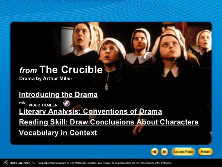 from   The Crucible Drama by Arthur Miller Introducing the Drama with Literary Analysis: Conventions of Drama Reading Skil...