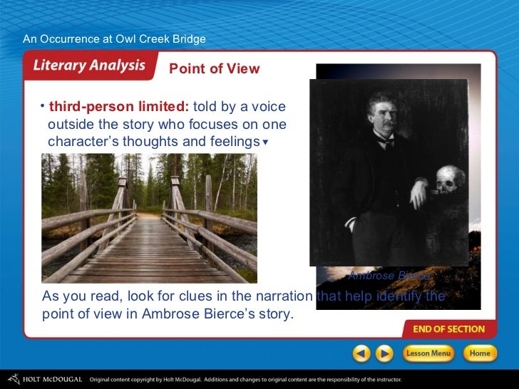 """analyzing an occurrence at owl creek """"bierce also shows farquhar's distortion of time in an effort to fend off death - an  occurrence at owl creek bridge: character analysis of peyton farquhar."""