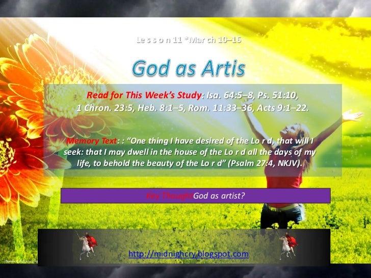 Le s s o n 11 *Mar ch 10–16      Read for This Week's Study: Isa. 64:5–8, Ps. 51:10,   1 Chron. 23:5, Heb. 8:1–5, Rom. 11:...