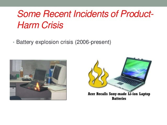 product harm The product-harm crisis literature suggests time is an important factor affecting the public's crisis related behavior ( standop, 2006) in this vein, vassilikopoulou.