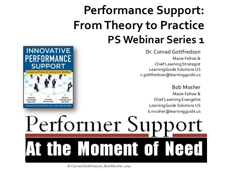 Performance Support:   From Theory to Practice                       PS Webinar Series 1                                  ...