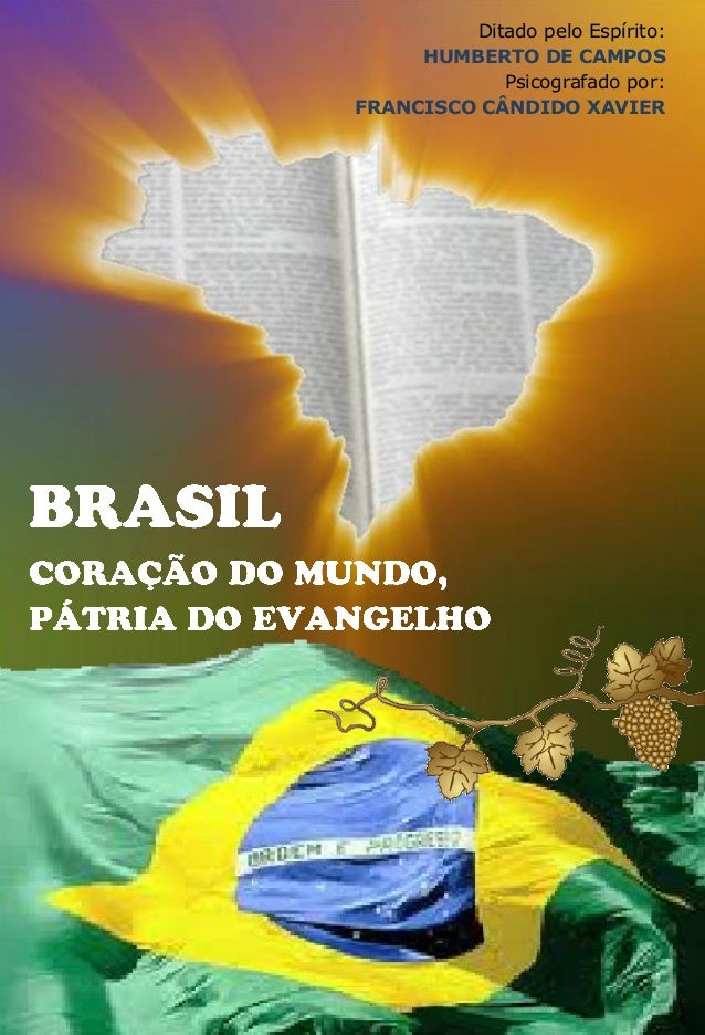Ditado pelo Espírito: HUMBERTO DE CAMPOS Psicografado por: FRANCISCO CÂNDIDO XAVIER