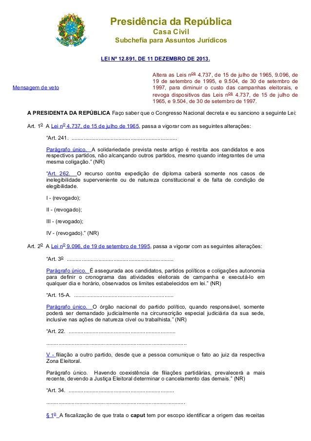 Presidência da República Casa Civil Subchefia para Assuntos Jurídicos LEI Nº 12.891, DE 11 DEZEMBRO DE 2013. Mensagem de v...