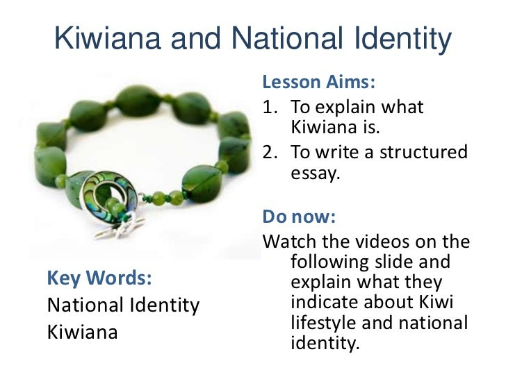 l kiwiana and national identity kiwiana and national identity<br >lesson aims <br >to