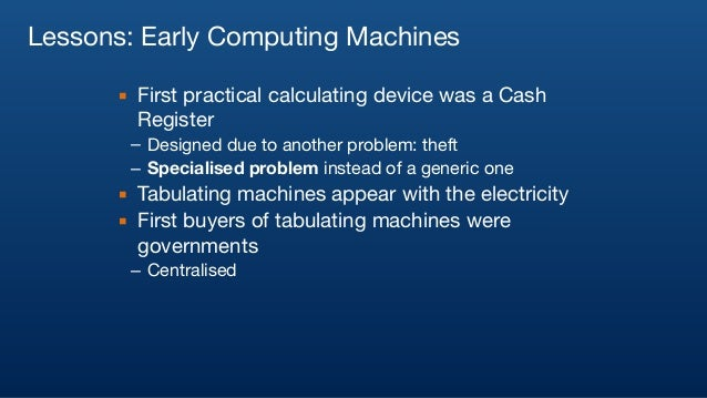 Electric Computing Foundation of electric computing was laid early   Mechanical computers were not considered practical  E...