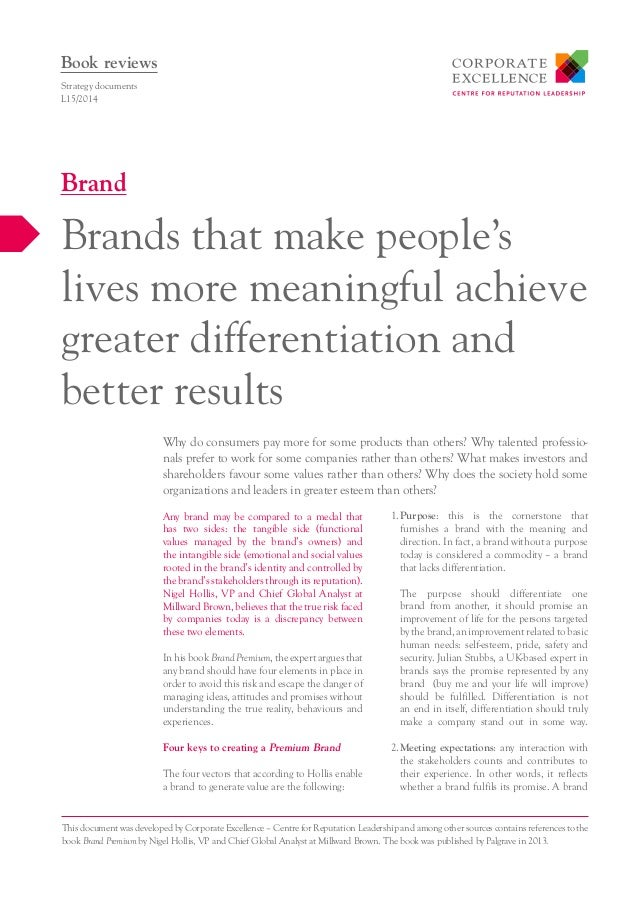 Any brand may be compared to a medal that has two sides: the tangible side (functional values managed by the brand's owner...