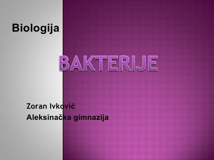 Biologija  Zoran Ivković  Aleksinačka gimnazija