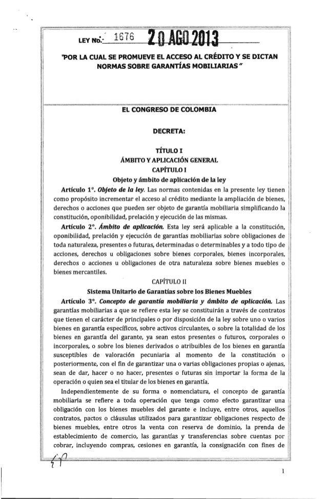 LEY rtb/ 1616 'POR LA CUAL SE PROMUEVE EL ACCESO AL CRÉDITO Y SE DICTAN, NORMAS SOBRE GARANTIAS MOBIUARIAS H EL CONGRESO D...