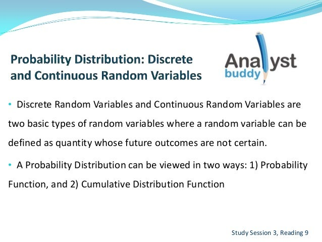 • Discrete Random Variables and Continuous Random Variables aretwo basic types of random variables where a random variable...