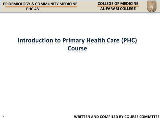 EPIDEMIOLOGY & COMMUNITY MEDICINE WRITTEN AND COMPILED BY COURSE COMMTTEE