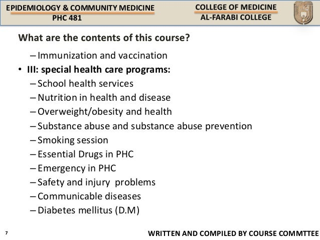 EPIDEMIOLOGY & COMMUNITY MEDICINE WRITTEN AND COMPILED BY COURSE COMMTTEE –Immunization and vaccination • III: special hea...